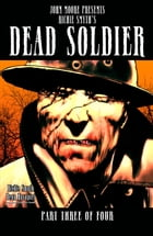 DEAD SOLDIER, Issue 3 by Richie Smyth