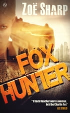 Fox Hunter: Charlie Fox Book 12 (Charlie Fox Mystery Thriller Series) Cover Image