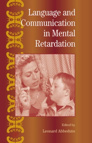 International Review of Research in Mental Retardation: Language and Communication in Mental Retardation
