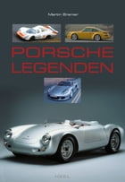 Porsche Legenden by Martin Bremer
