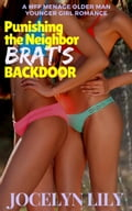 Punishing the Neighbor Brat's Backdoor: A MFF menage older man younger woman romance b2e7f6bb-0783-4d11-9ee4-372a76d17320