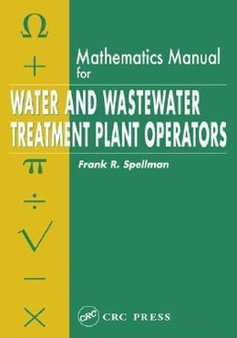 Book Mathematics Manual for Water and Wastewater Treatment Plant Operators by Spellman, Frank R.