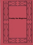 Freddy the Magician by Walter Rollin Brooks