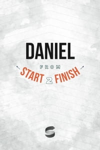 Daniel from Start2Finish: Start2Finish Bible Studies