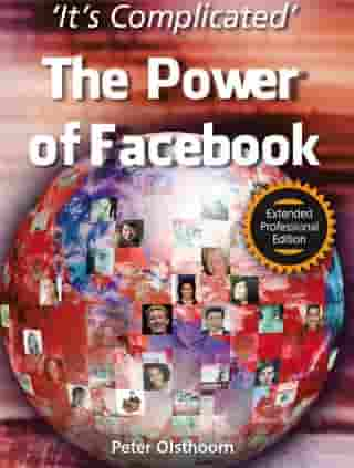 It's Complicated - The Power of Facebook - Extended Professional Edition