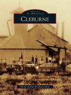 Cleburne by Mollie Gallop Bradbury Mims