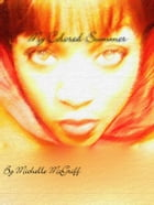 My Colored Summer by Michelle McGriff