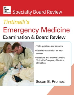 Book McGraw-Hill Specialty Board Review Tintinalli's Emergency Medicine Examination and Board Review… by Susan Promes
