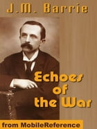 Echoes Of The War (Mobi Classics) by J.M. Barrie