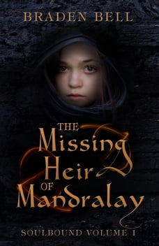 The Missing Heir of Mandralay