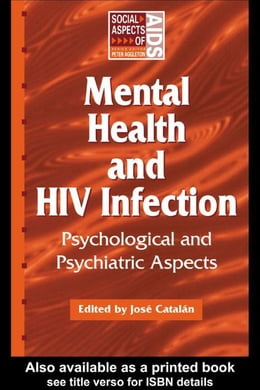 Book Mental Health and HIV Infection by Catalan, Jose