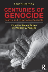 Centuries of Genocide: Essays and Eyewitness Accounts
