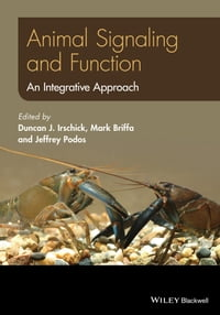 Animal Signaling and Function: An Integrative Approach