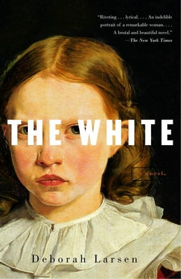 Book The White by Deborah Larsen