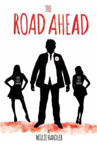 The Road Ahead by Willie Handler