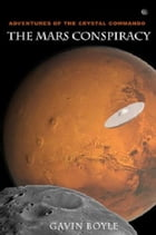 The Mars Conspiracy by Gavin Boyle