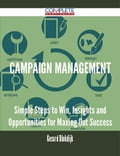9781489152480 - Gerard Blokdijk: Campaign Management - Simple Steps to Win, Insights and Opportunities for Maxing Out Success - 書