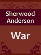 War by Sherwood Anderson