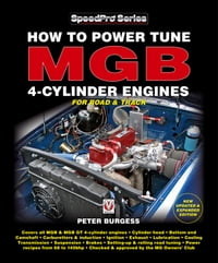 How to Power Tune MGB 4-Cylinder Engines
