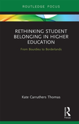 Rethinking Student Belonging in Higher Education