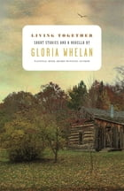 Living Together by Gloria Whelan