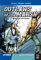 Outlaws of the Marsh Volume 1: Spirits and Bandits by Xiao Long Liang