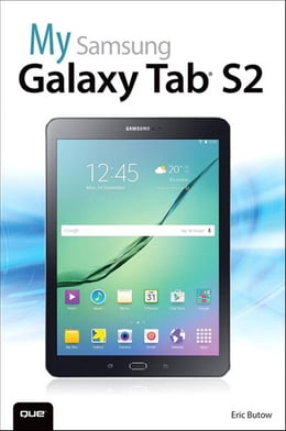 Book My Samsung Galaxy Tab S2 by Eric Butow