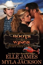 BOOTS & WINGS by Myla Jackson