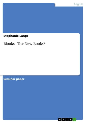 Blooks - The New Books? by Stephanie Lange