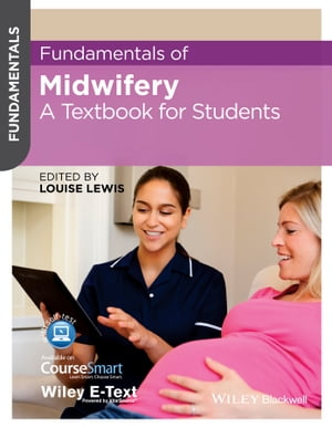 Fundamentals of Midwifery A Textbook for Students