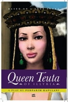 Queen Teuta Of Illyria by P.I.Kapllani