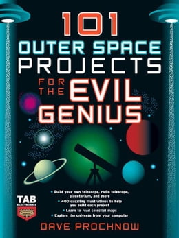 Book 101 Outer Space Projects for the Evil Genius by Prochnow, Dave