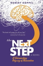 The Next Step: A Gobsmacking Odyssey of Reinvention
