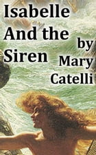 Isabelle and the Siren by Mary Catelli