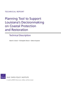 Planning Tool to Support Louisiana's Decisionmaking on Coastal Protection and Restoration…