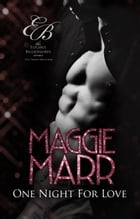 One Night for Love by Maggie Marr