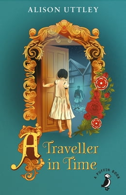 Book A Traveller in Time by Alison Uttley