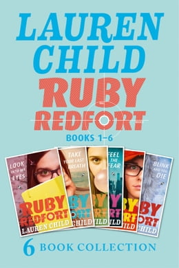 Book The Complete Ruby Redfort Collection: Look into My Eyes; Take Your Last Breath; Catch Your Death… by Lauren Child