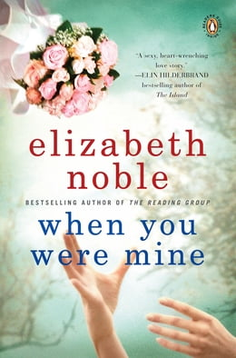 Book When You Were Mine by Elizabeth Noble