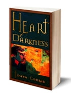 Heart of Darkness (Illustrated) by Joseph Conrad