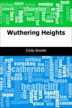 Wuthering Heights by Emily Bronté