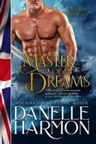 Master Of My Dreams by Danelle Harmon