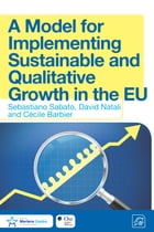 A Model for Implementing Sustainable and Qualitative Growth in the EU by Sebastiano Sabato