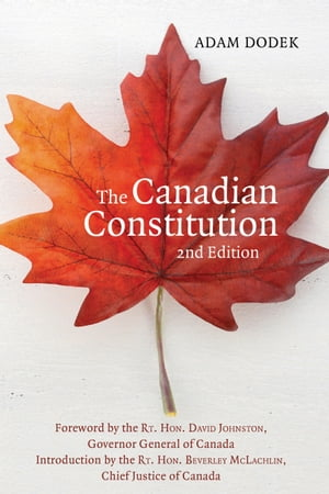 The Canadian Constitution by Adam Dodek