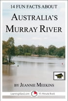 14 Fun Facts About Australia's Murray River: Educational Version by Jeannie Meekins