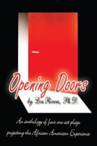 Opening Doors by Ph.D. Lou Rivers