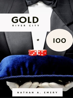 Gold River City 100 by Nathan A. Emery