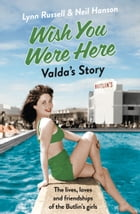 Valda's Story (Individual stories from WISH YOU WERE HERE!, Book 4) by Lynn Russell