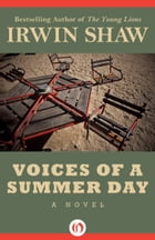 Voices of a Summer Day: A Novel