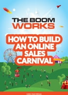 How to Build an Online Sales Carnival by Stuart Atkinson